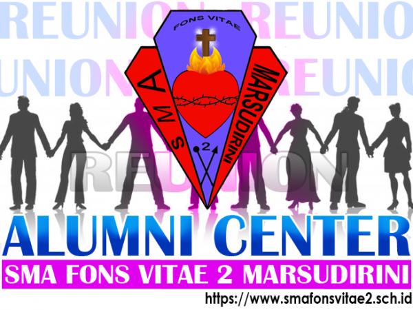 Reuni Akbar Alumni SMA Fons Vitae 2 Marsudirini Lintas Angkatan 1970 s/d 1999