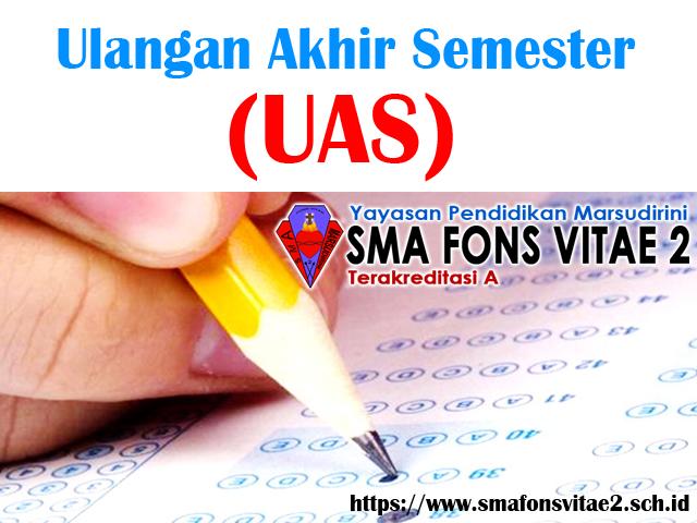 Jadwal Penilaian Akhir Semester Ganjil (UAS) Tahun Pelajaran 2018/2019