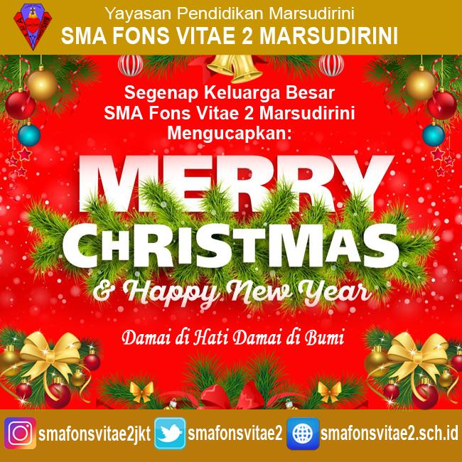 Pengumuman Libur Semester Ganjil Natal Tahun Baru 2019 Sma Fons Vitae 2 Marsudirini Jakarta