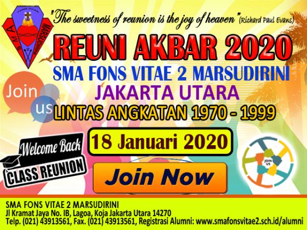Reuni Akbar Alumni SMA Fons Vitae 2 Marsudirini 3 Dekade Angkatan 1970 s/d 1999